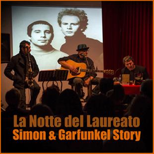 La notte del Laureato - Simon & Garfunkel Tribute